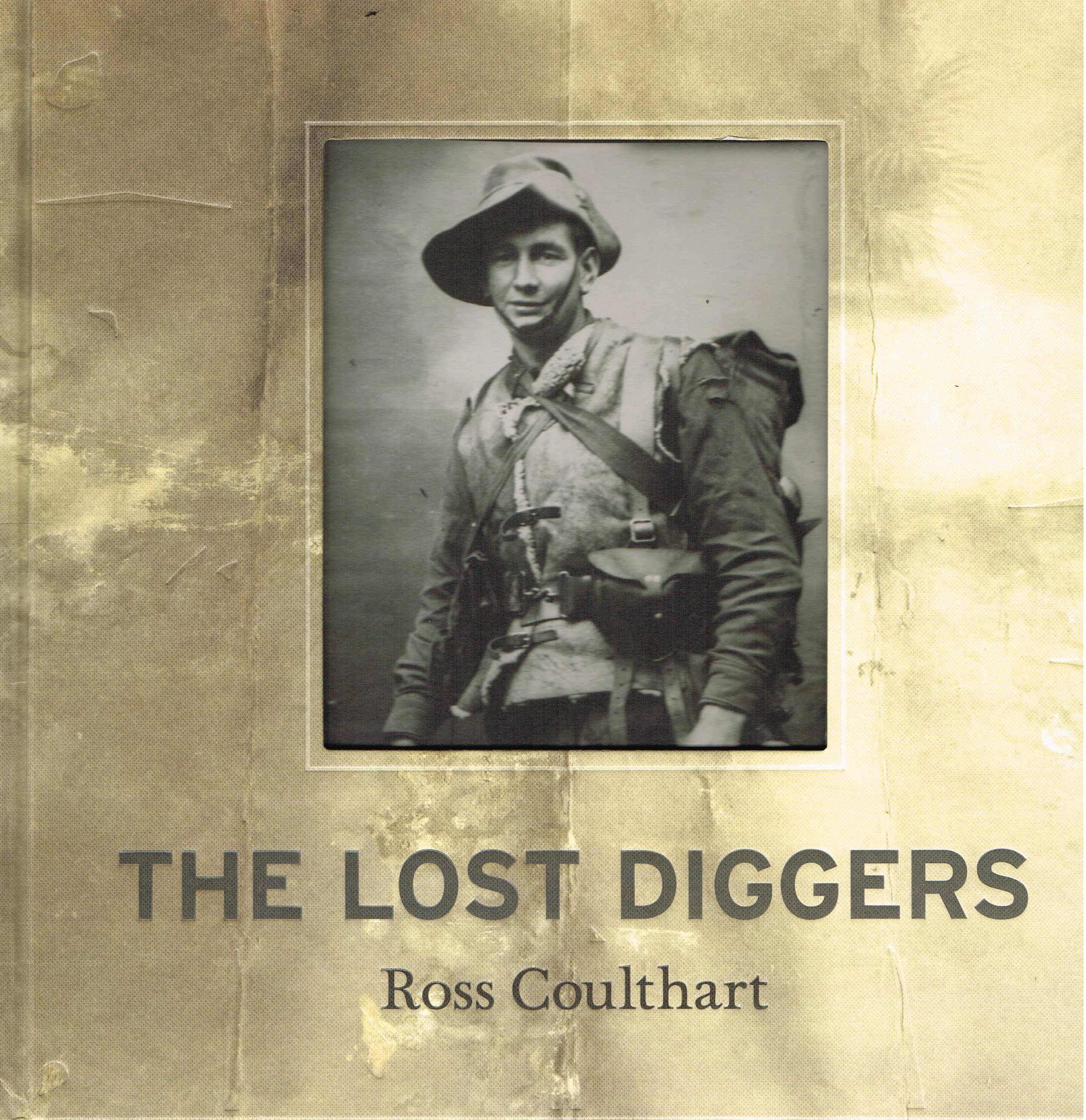 The Lost Diggers  Ross Coulthart
