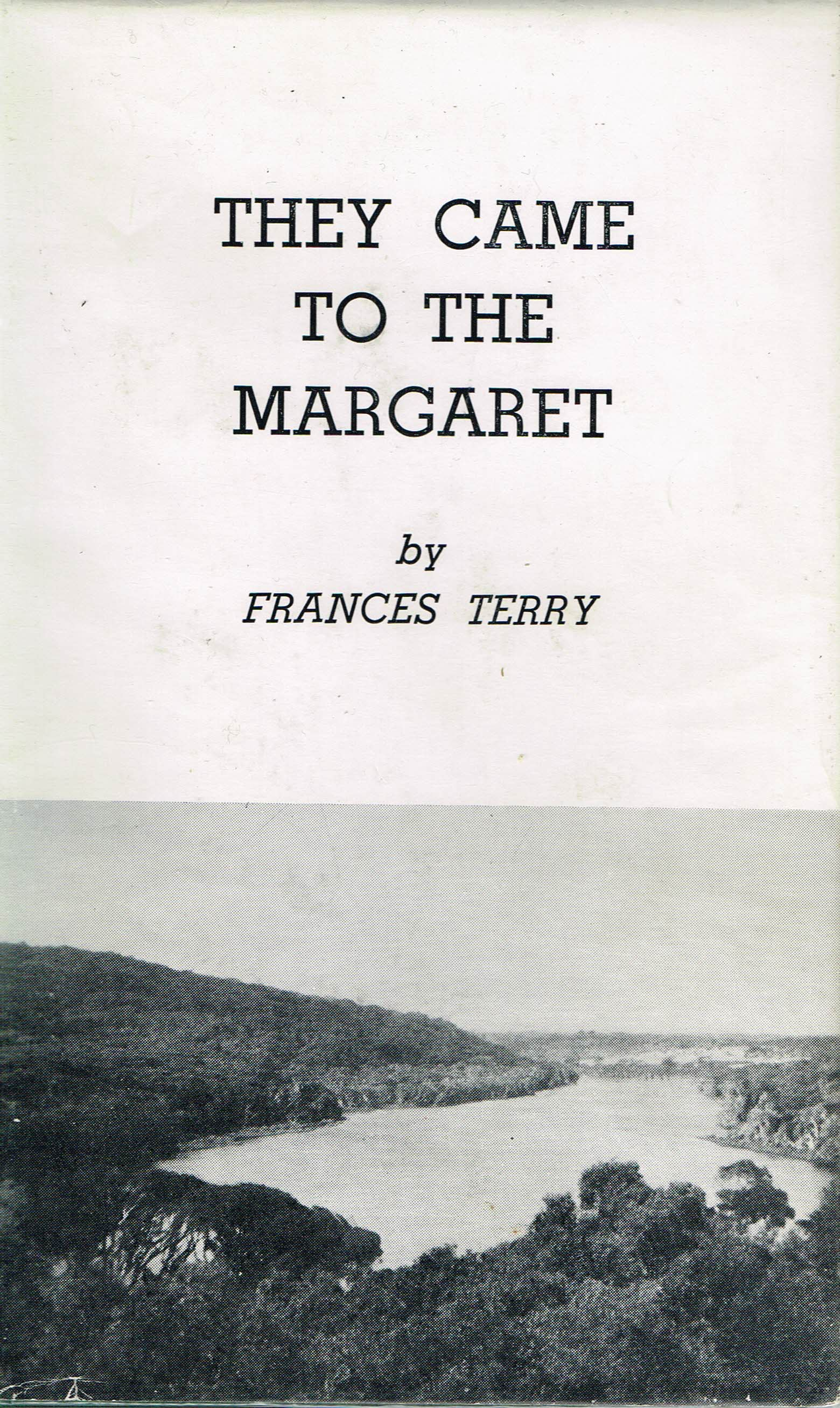 They Came to the Margaret  Frances Terry
