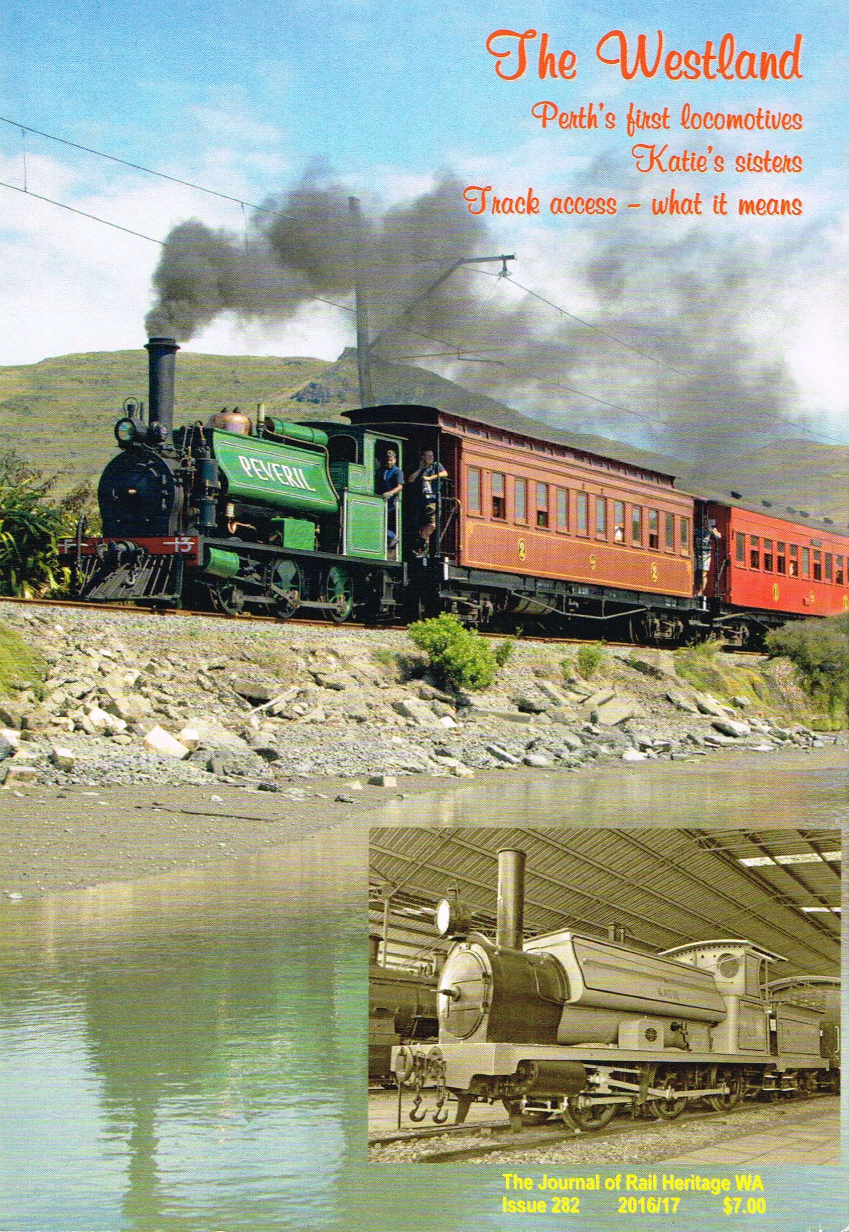 The Westland: Perth's first locomotives, Katie's sisters, track access - what it means.   Jeff Austin, Geoffrey Higham, Michael Gillooly and Simon Barber