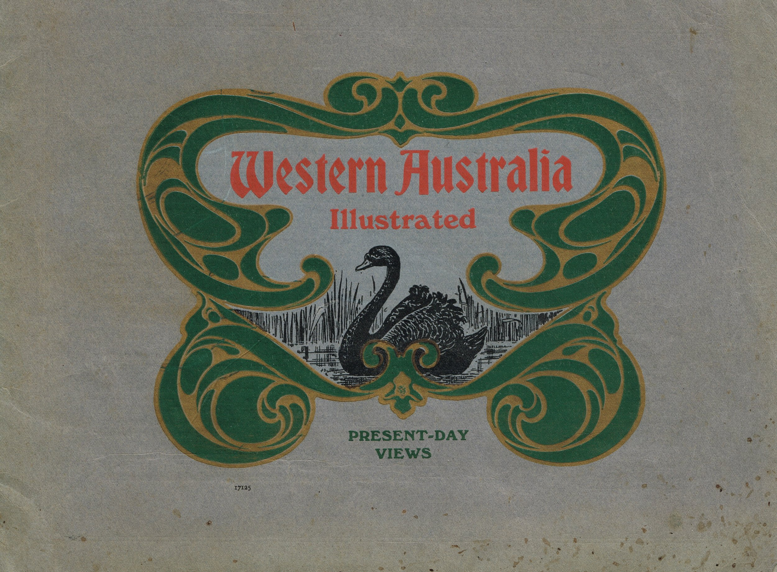 Western Australia illustrated : Present-day views  Government Tourist and Publicity Bureau