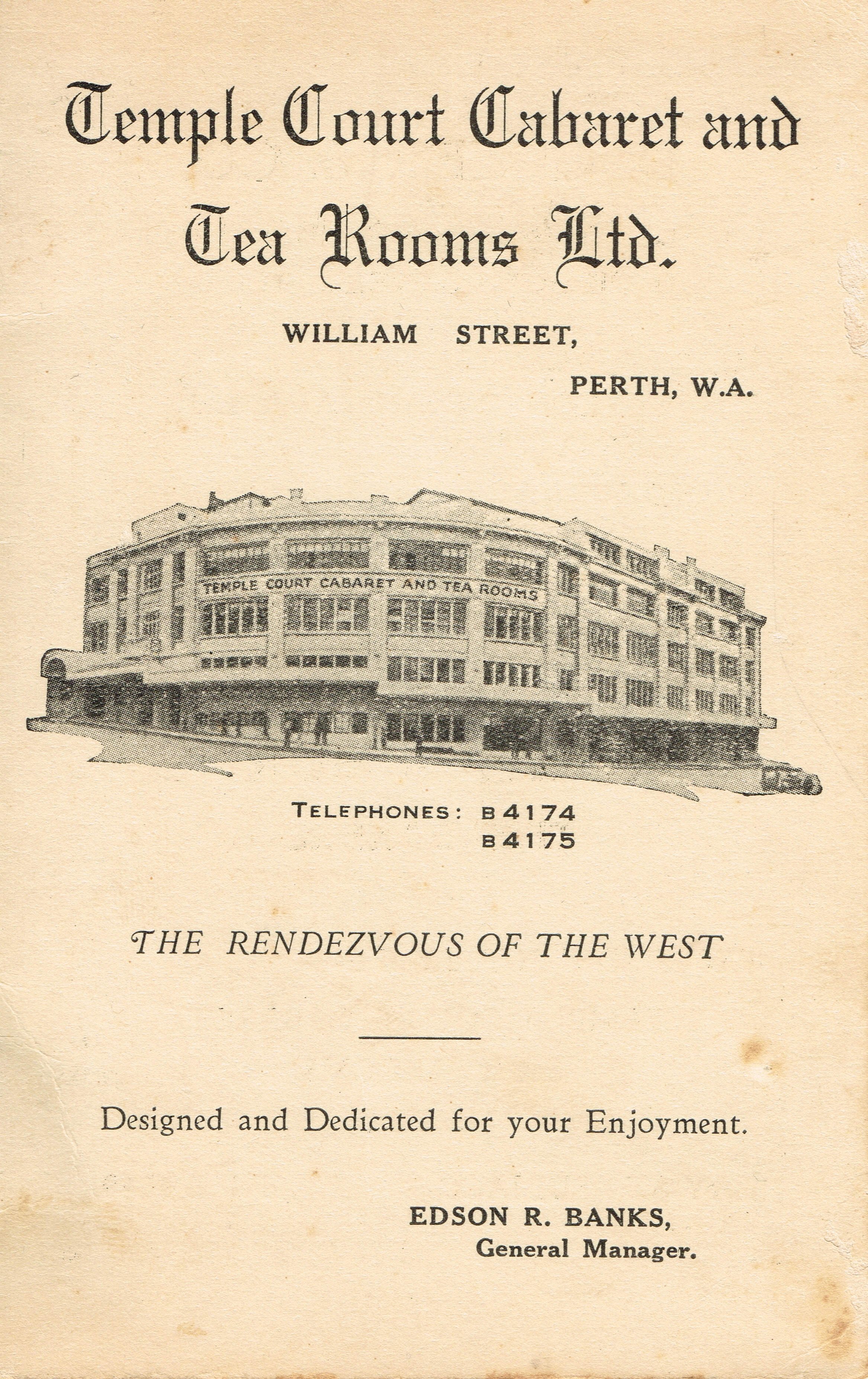Temple Court Cabaret and Tea Rooms Ltd. : The rendezvous of the west  Edson R. Banks