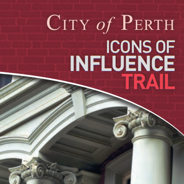 City of Perth Icons of Influence Trail