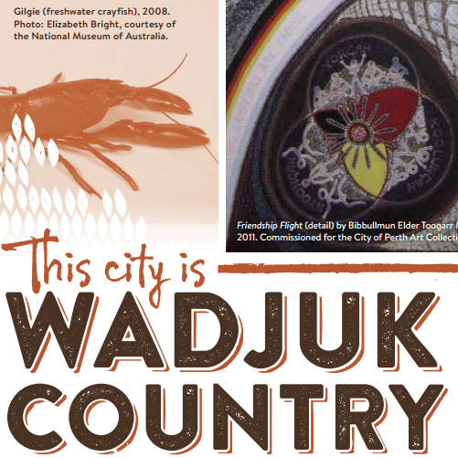 This City is Wadjuk Country Historical Walking Trail