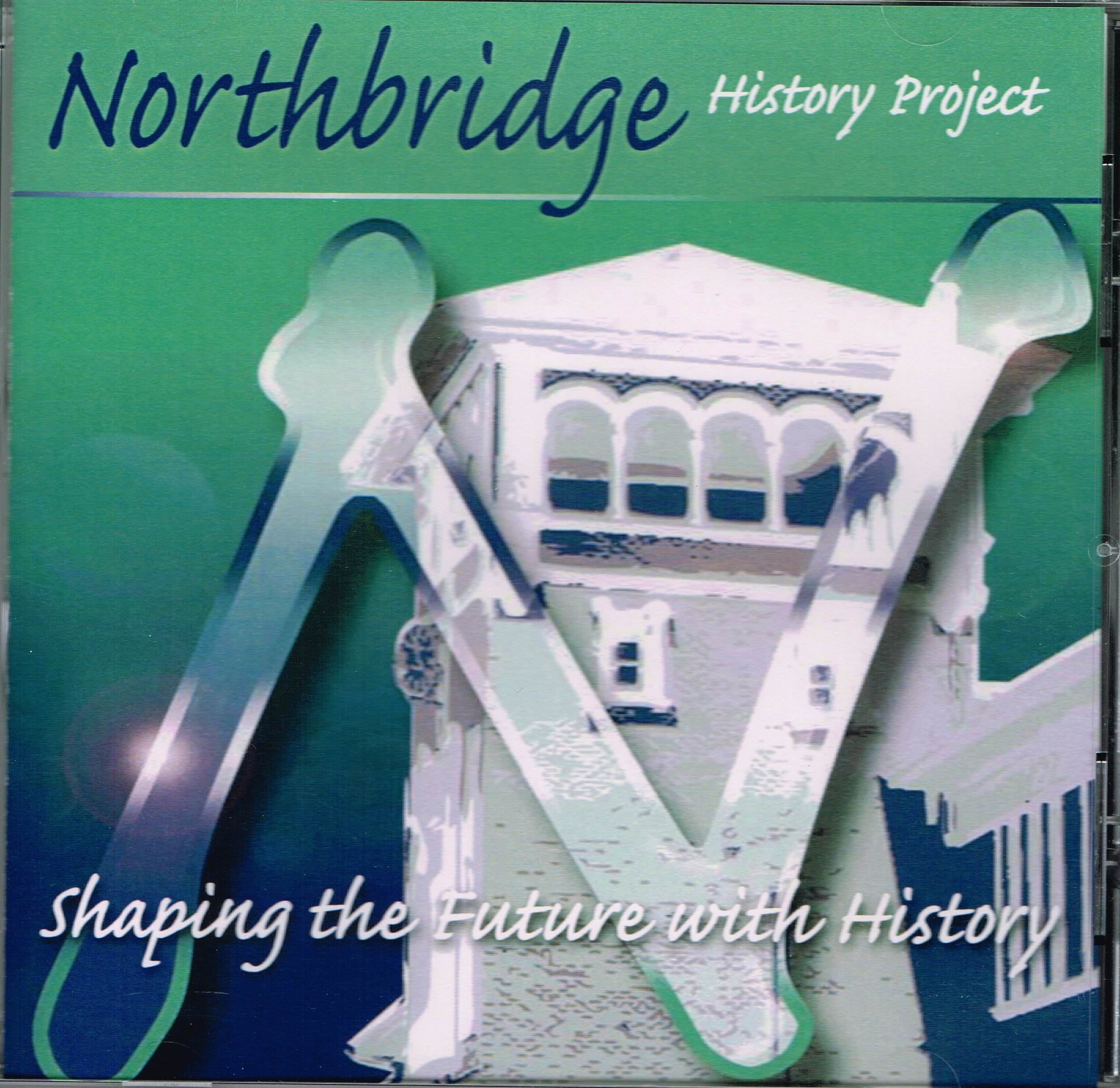 Northbridge History Project : Shaping the future with history (CD-ROM and report)  Dr Felicity Morel-EdnieBrown : City of Vincent