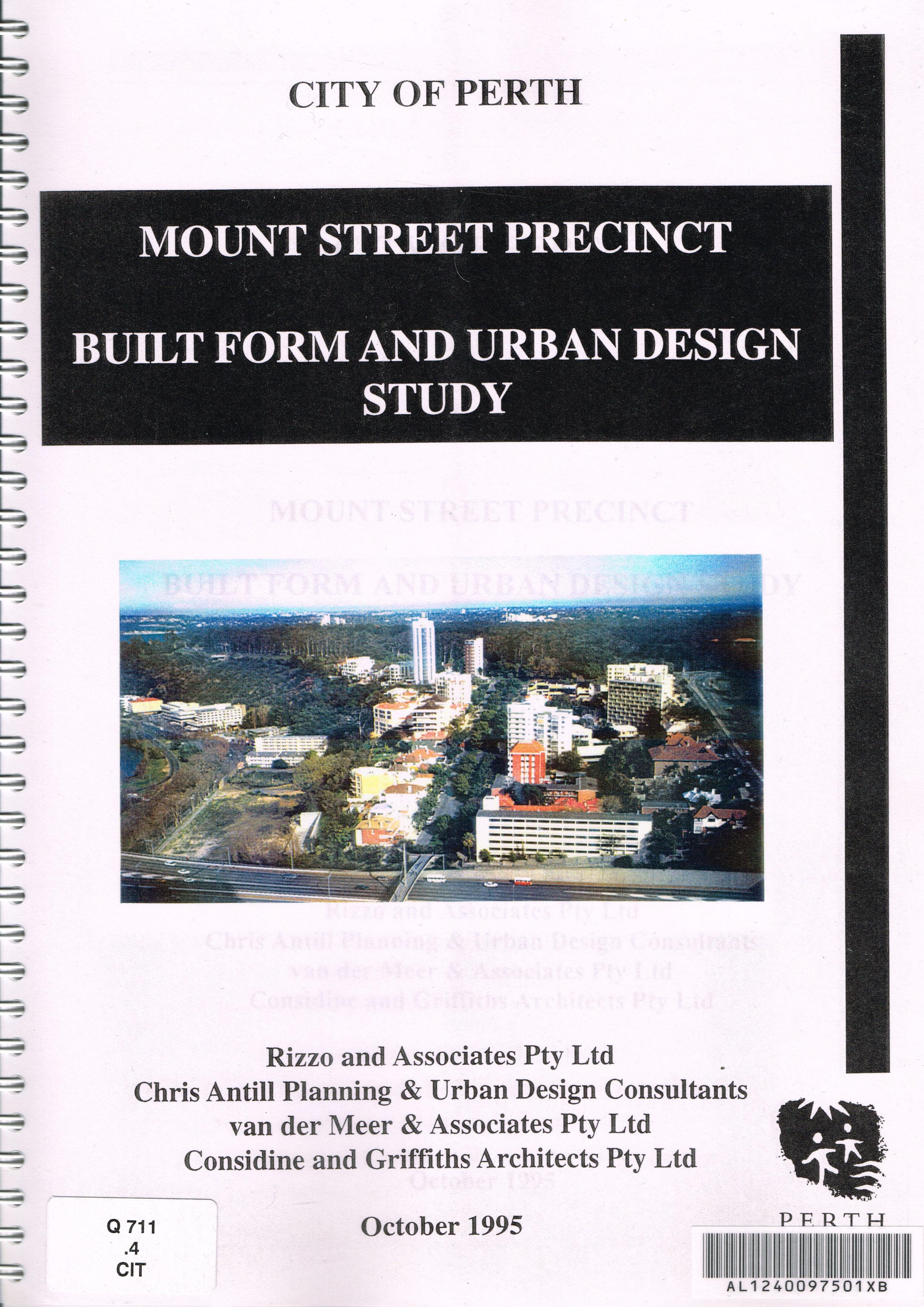 Mount Street Precinct : Built Form and Urban Design Study   Rizzo and Associates Pty. Ltd. ... [et al.]