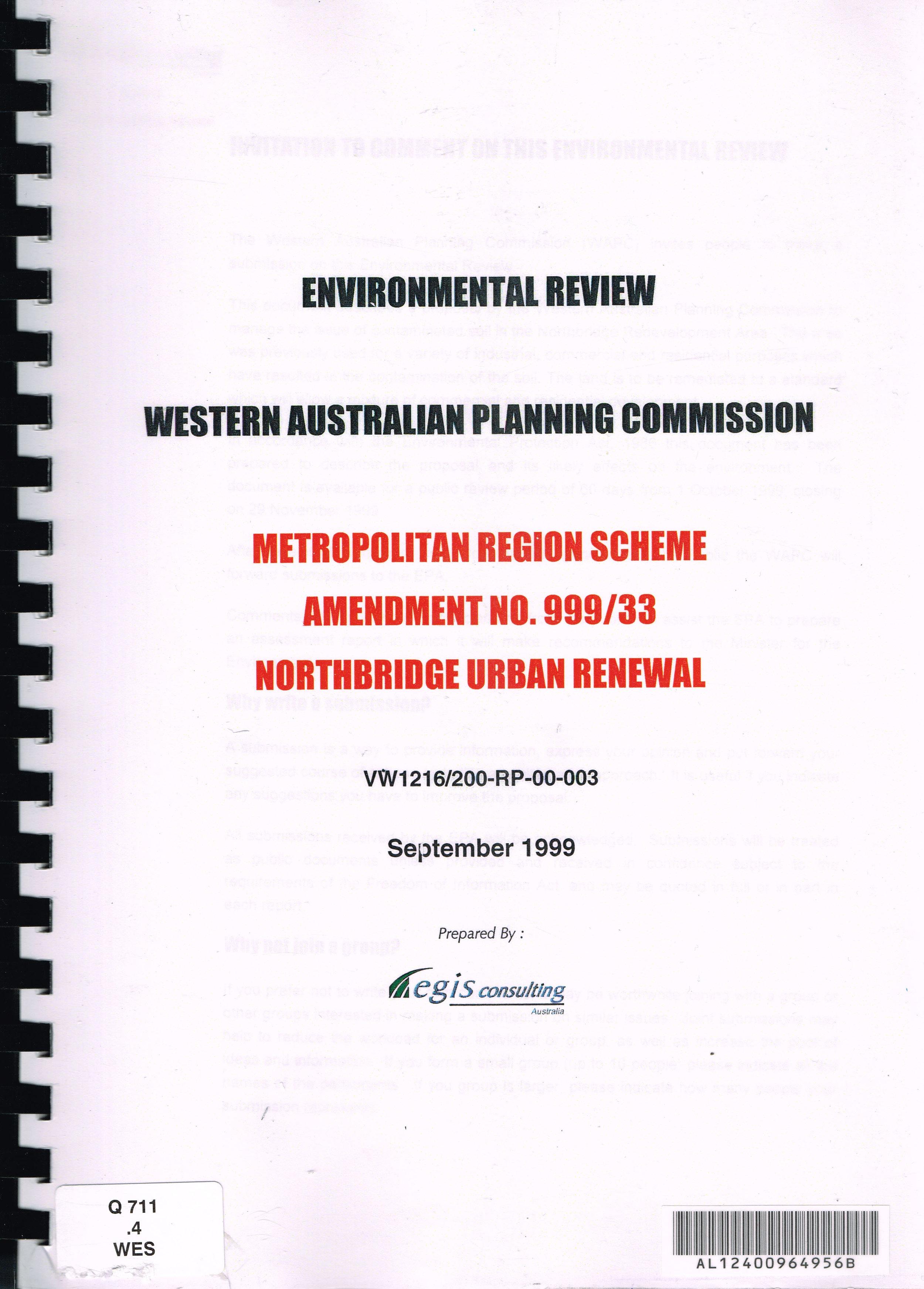 Environmental Review Western Australian Planning Commission : Metropolitan Region Scheme Amendment No. 999/33 Northbridge Urban Renewal September 1999  Egis Consulting