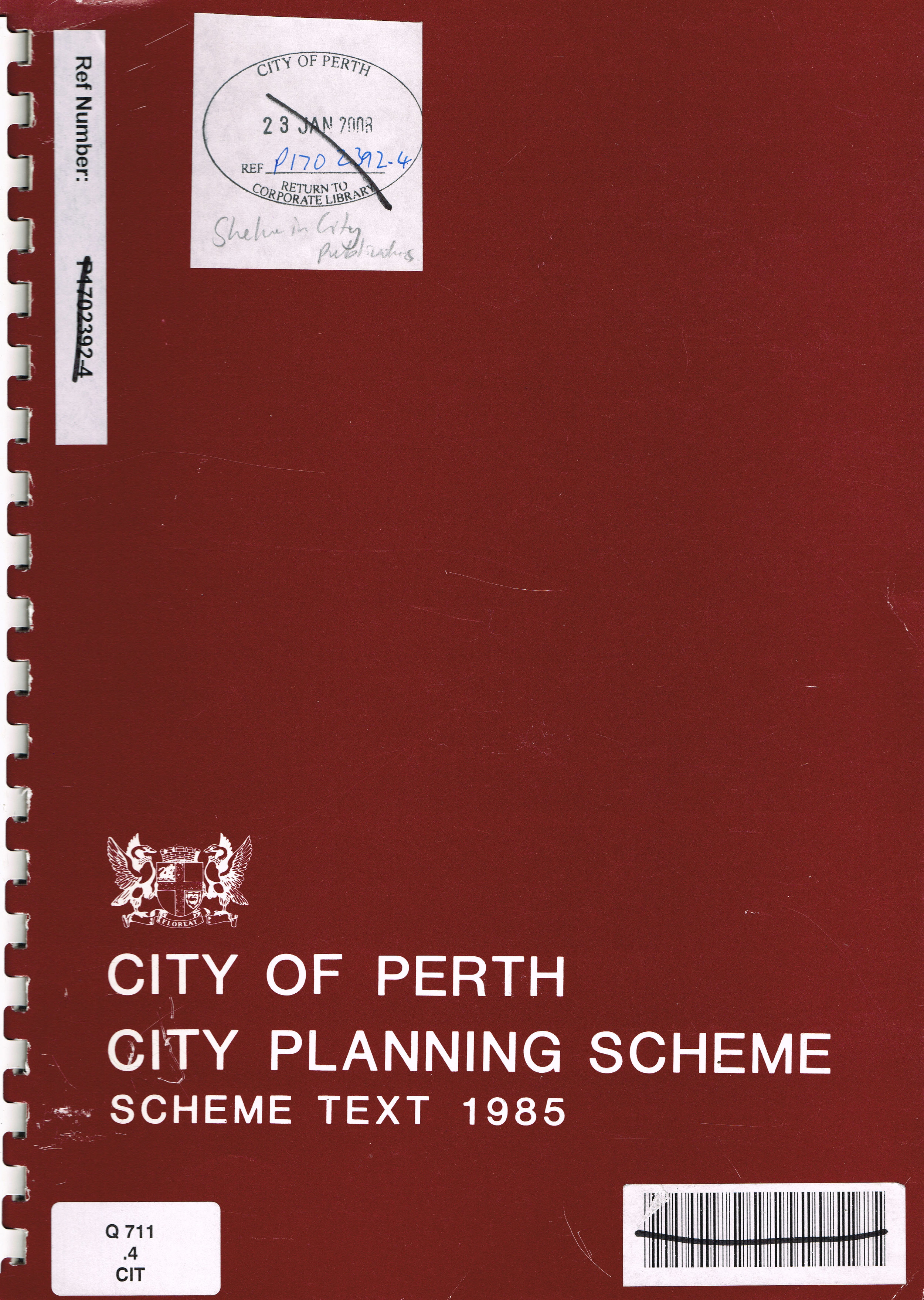 City Planning Scheme : Scheme Text 1985  City of Perth : The Planning Department Perth City Council