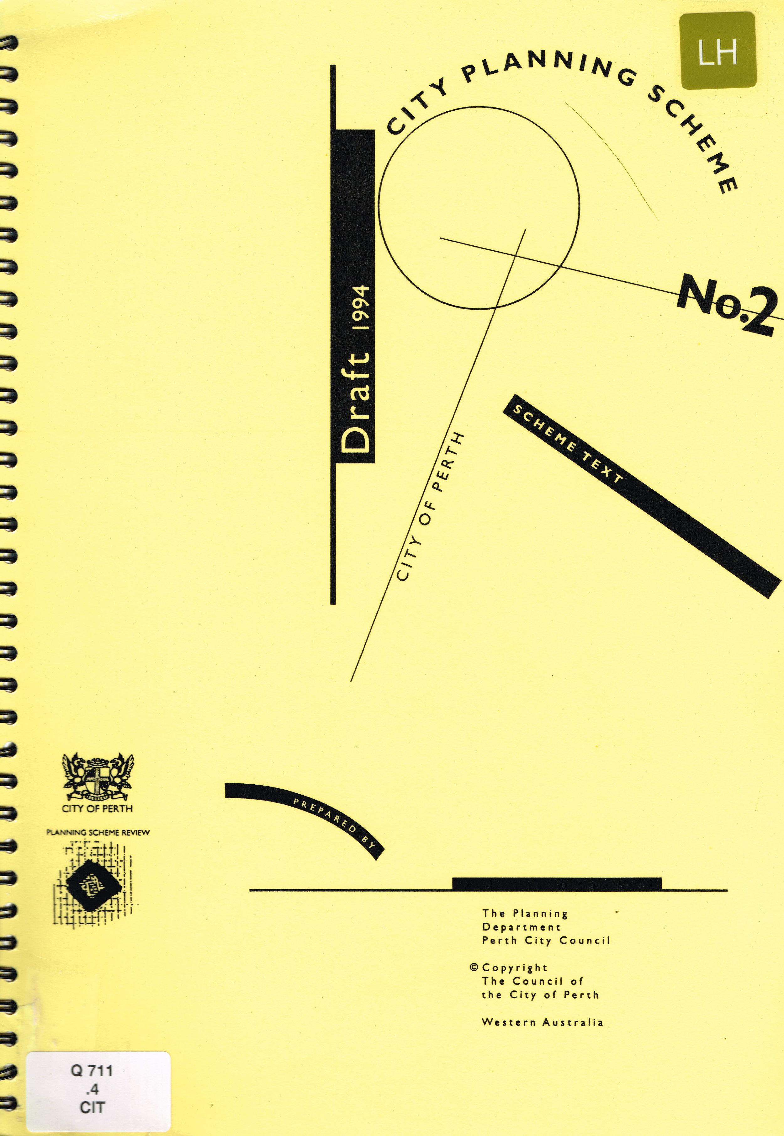 City Planning Scheme : Draft 1994 No. 2  City of Perth : The Planning Department Perth and City Council