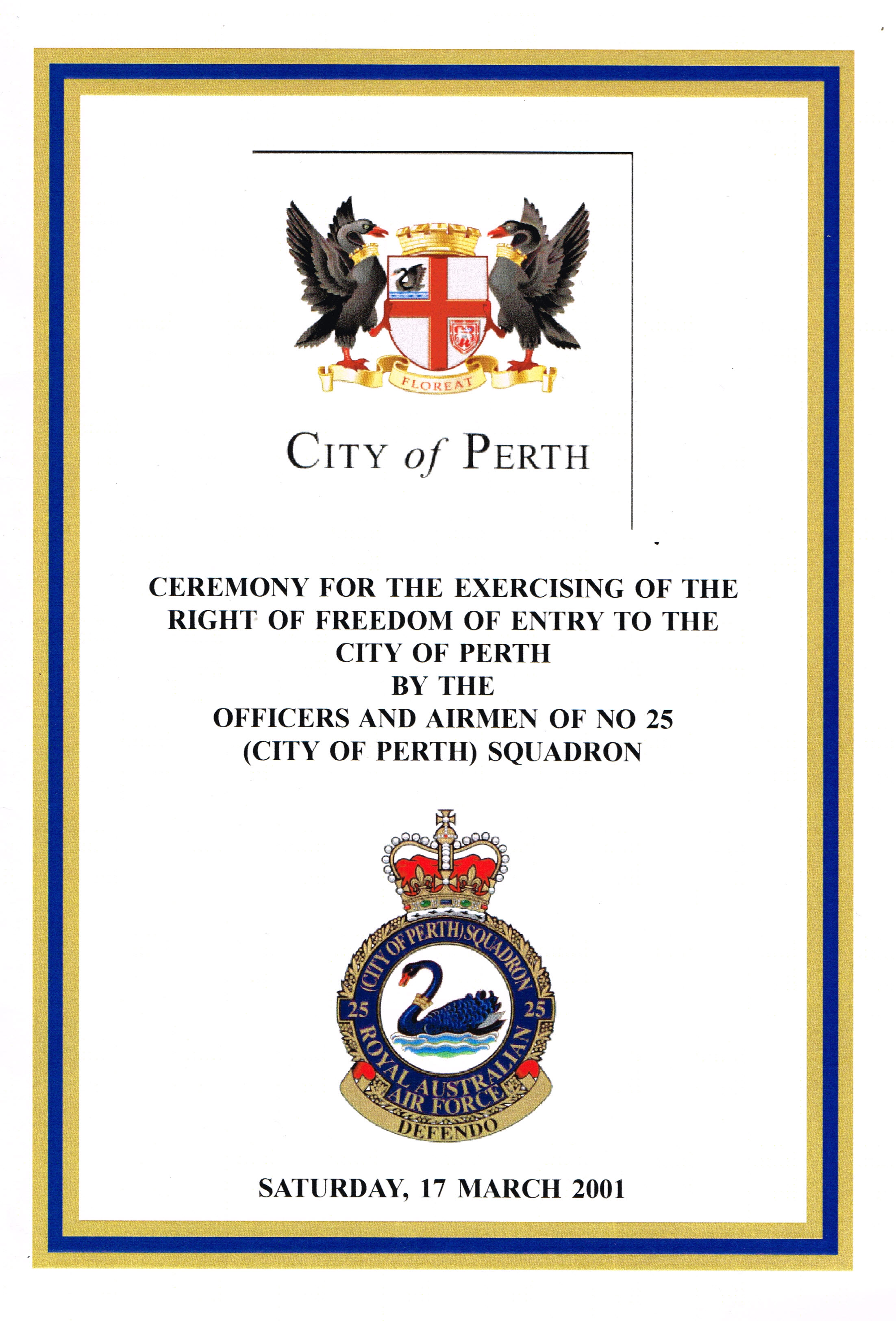 Ceremony for the Exercising of the Right of Entry to the City of Perth by the Officers and Airmen of No 25 (City of Perth) Squadron   City of Perth