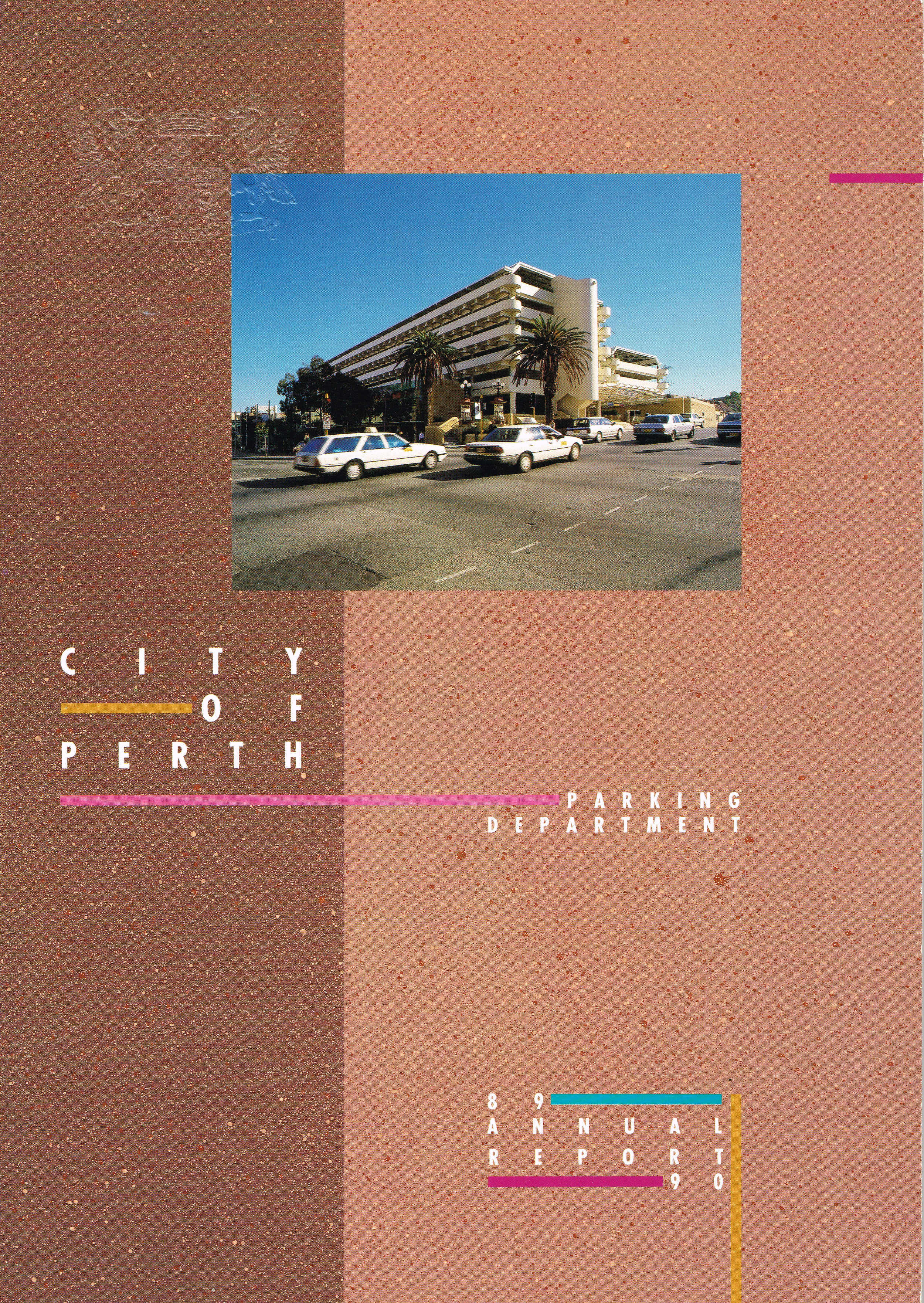 City of Perth Parking Department Annual Report 89-90  City of Perth Parking Department
