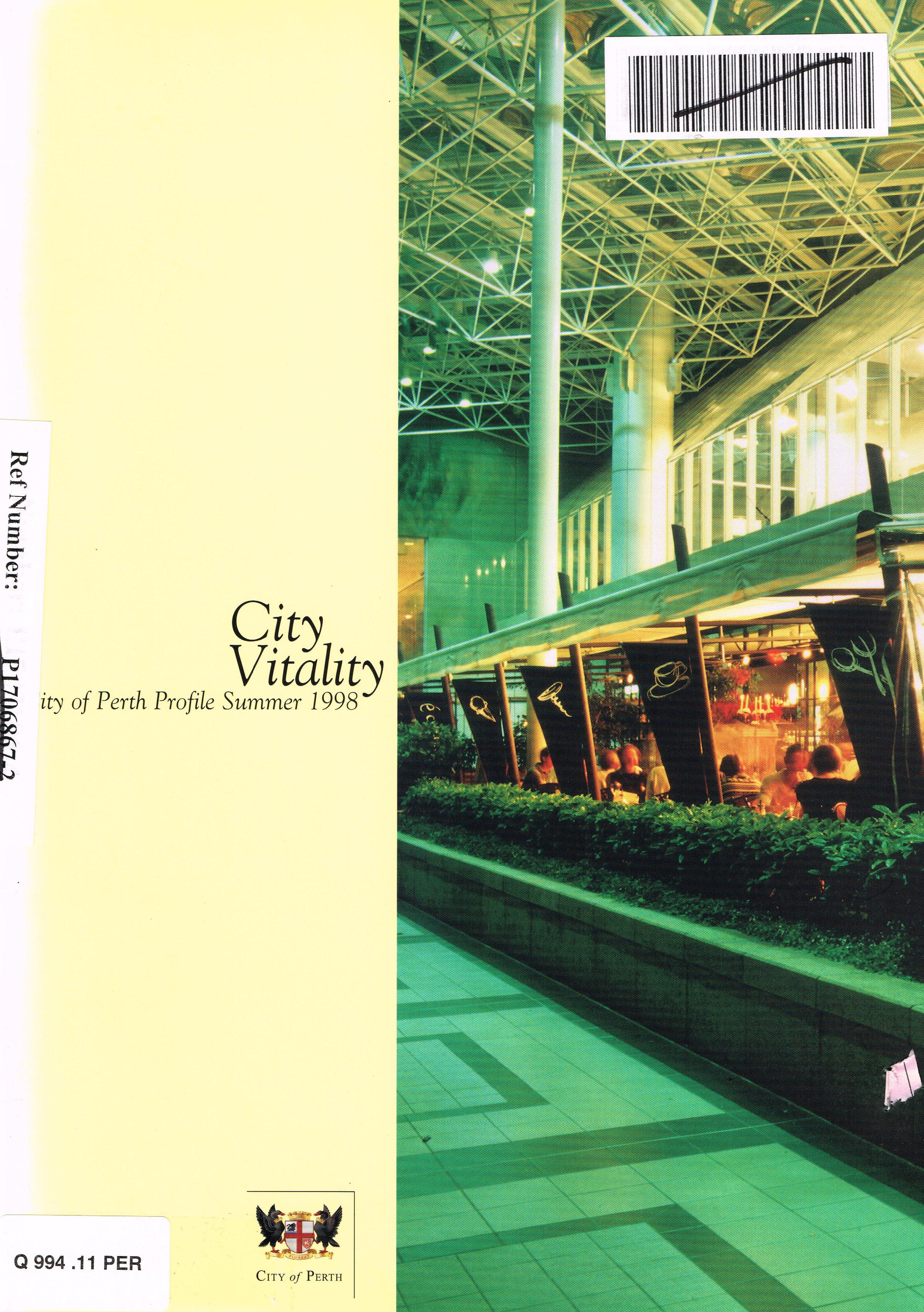 City Vitality : City of Perth Profile, Summer 1998 Issue No. 2  City of Perth