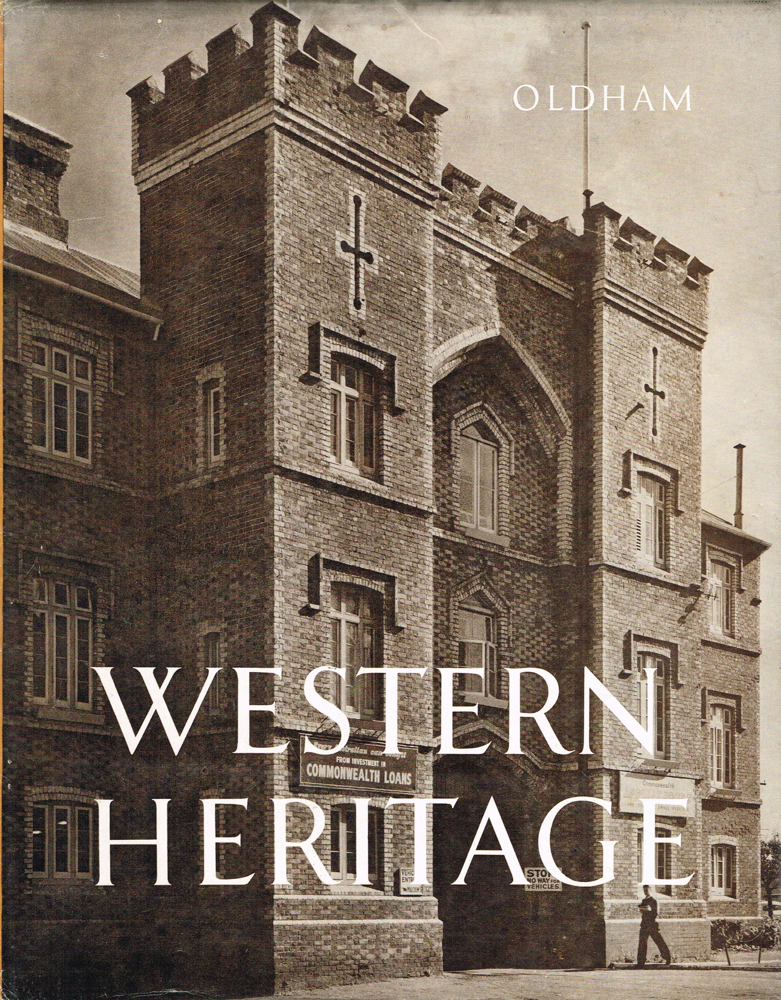 Western Heritage : A study of the colonial architecture of Perth, Western Australia   Ray and John Oldham