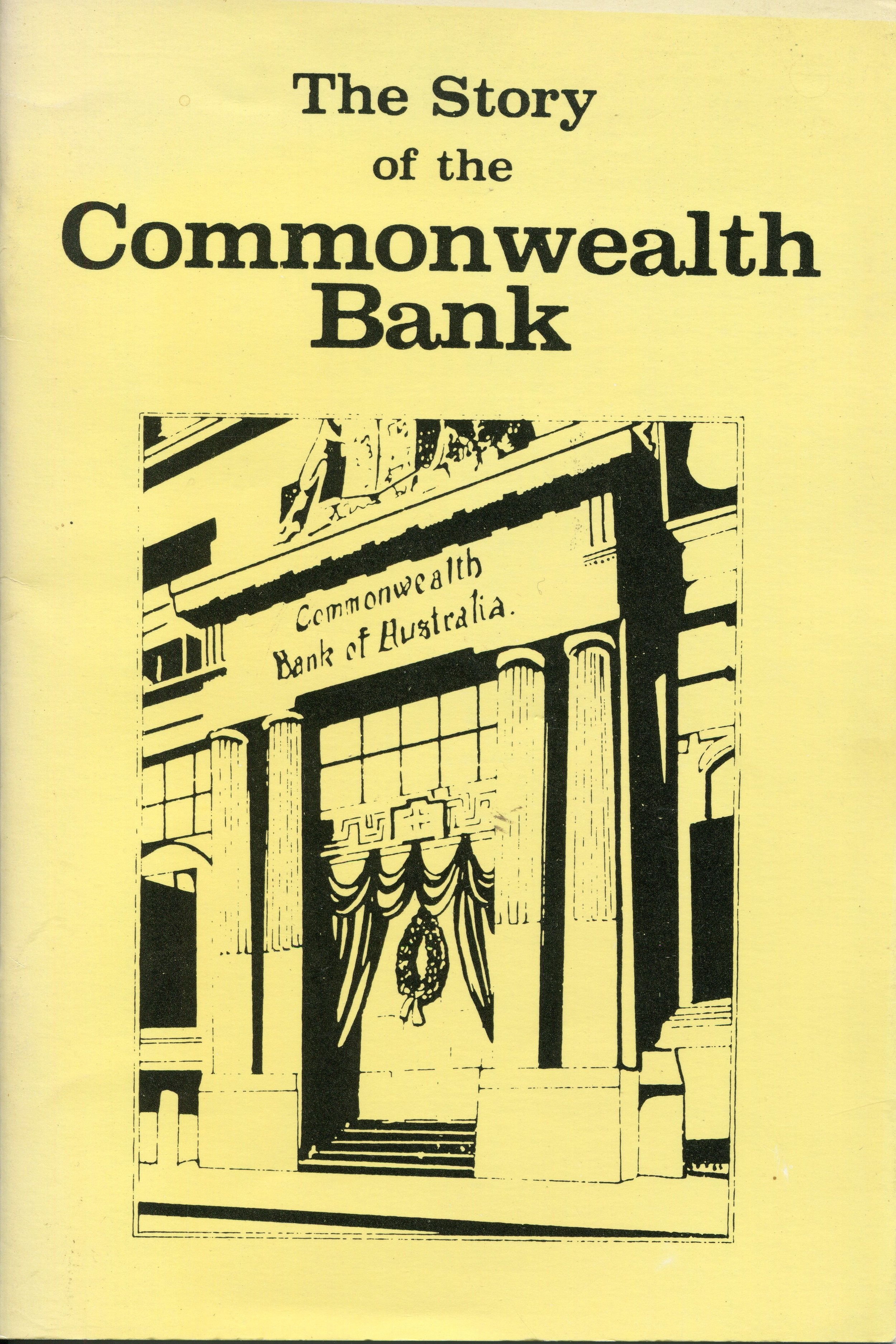 The story of the Commonwealth Bank   By D.J. Amos