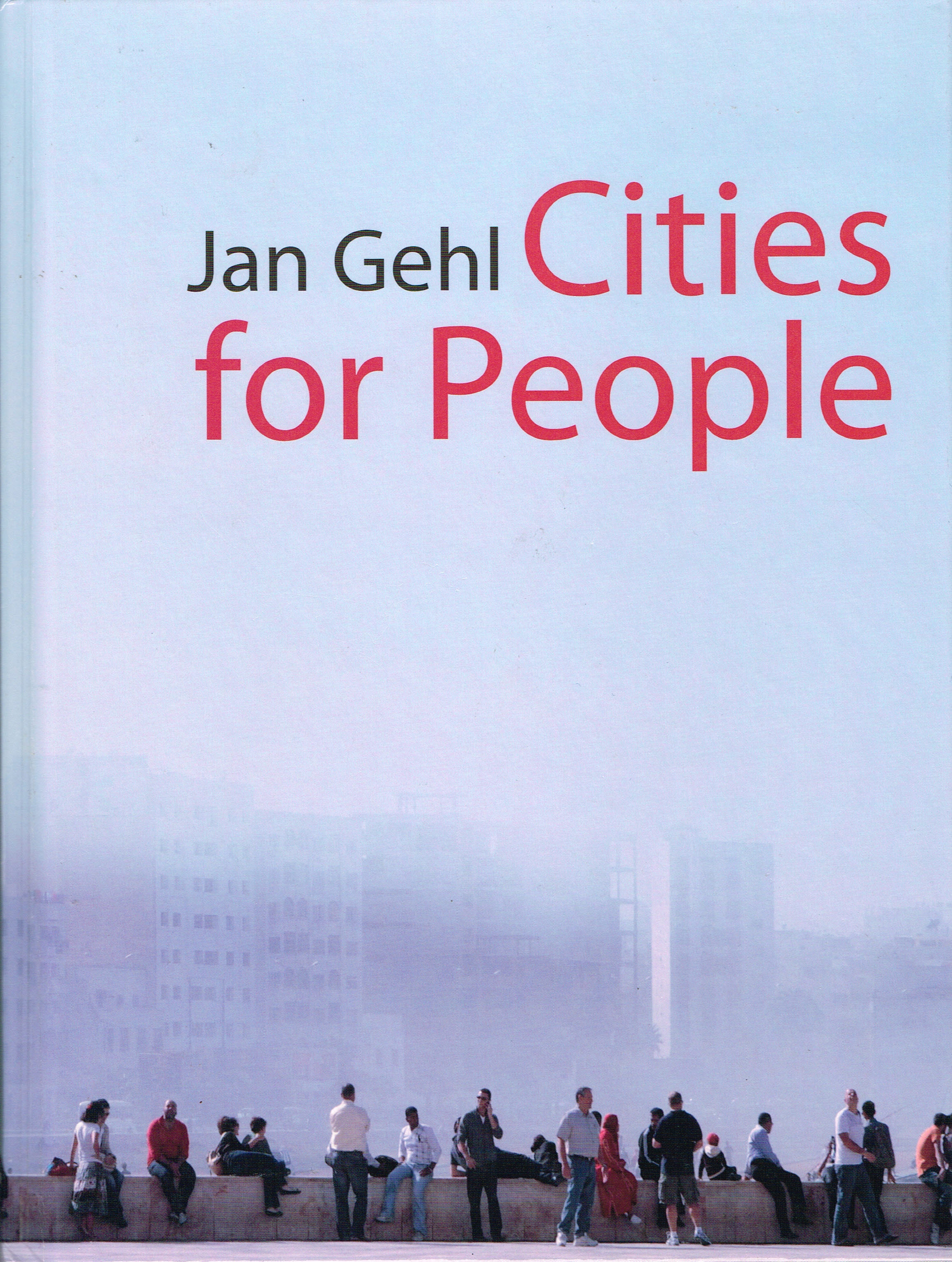 Cities for People  Jan Gehl.