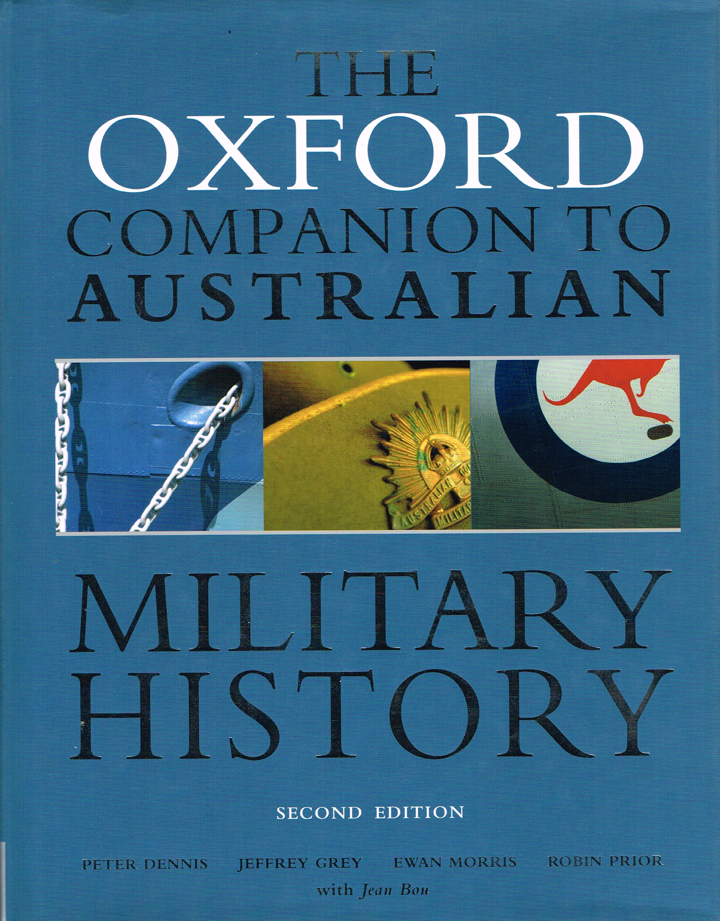The Oxford companion to Australian military history 2nd edition   Peter Dennis 1945-... [et al.]