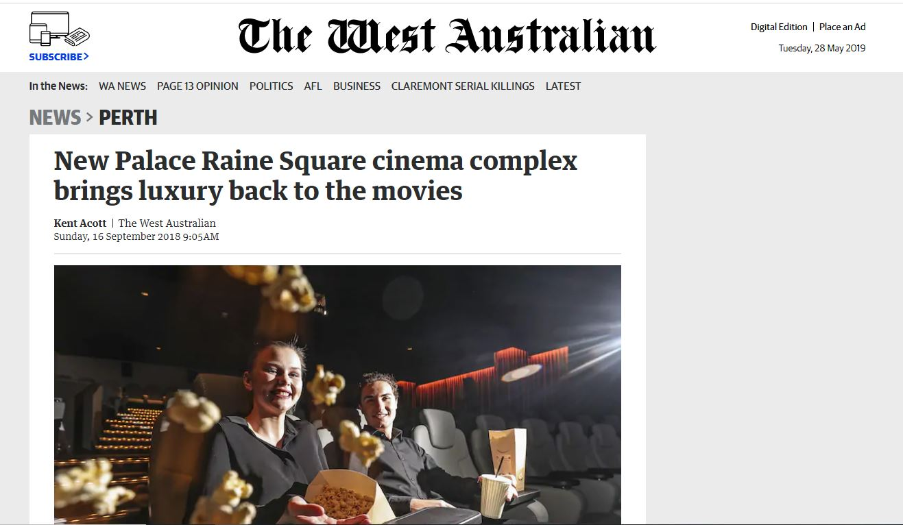 New Palace Raine Square cinema complex brings luxury back to the movies - The West Australian, September 16, 2018