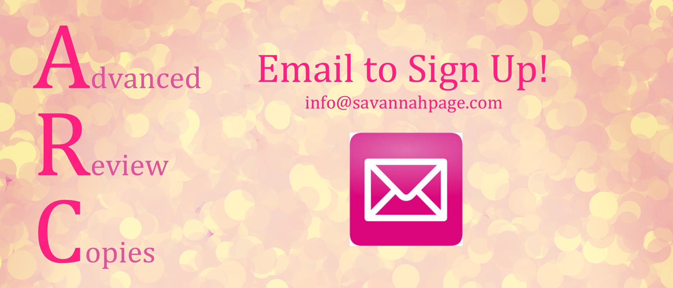 ARC Sign Up for Last When Girlfriends Novel - Savannah Page