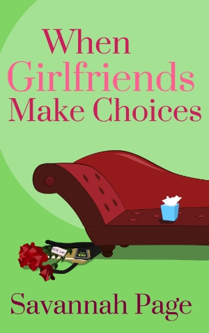 When Girlfriends Make Choices by Savannah Page - Kindle EBook Cover