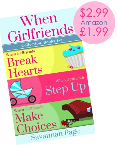 When Girlfriends Collection Books 1-3 Savannah Page on Sale for Spring Break Giveaway