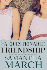 A Questionable Friendship - Books In Bloom