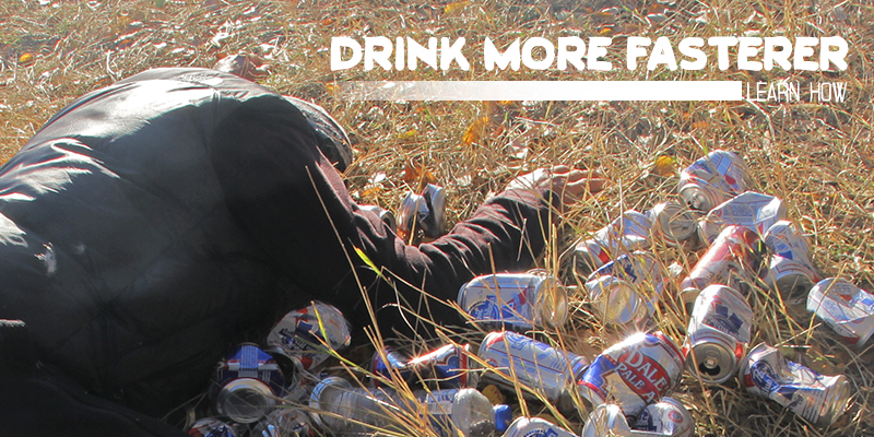 drink_more_fasterer.jpg