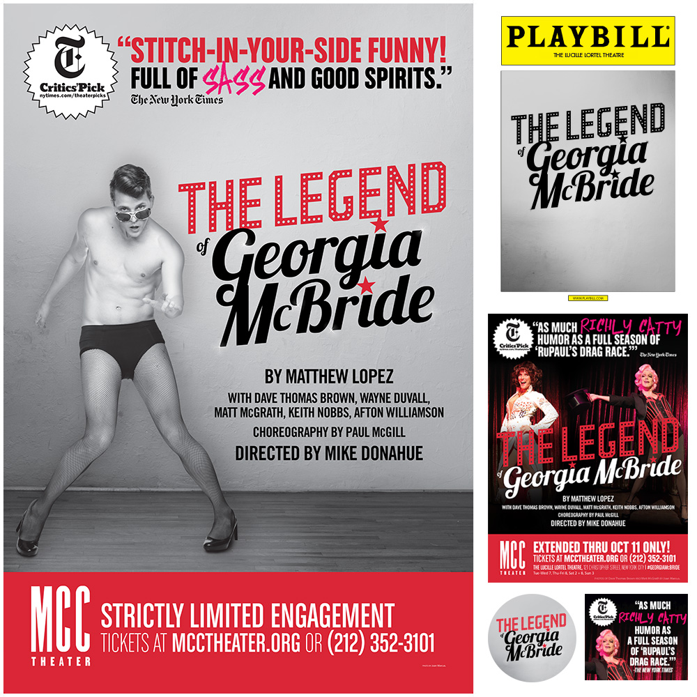 Above clockwise: Playbill, print advertisement, digital advertisement, button, and front of house poster.