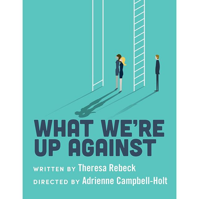 Love the poster artwork we ended up on for @wptheater's upcoming production of #TheresaRebeck's WHAT WE'RE UP AGAINST #offbroadway this fall starring @skylarastin and @krysta_rod. An incredibly timely look at gender politics in the workplace, originally written in 1992. #theater #graphicdesign