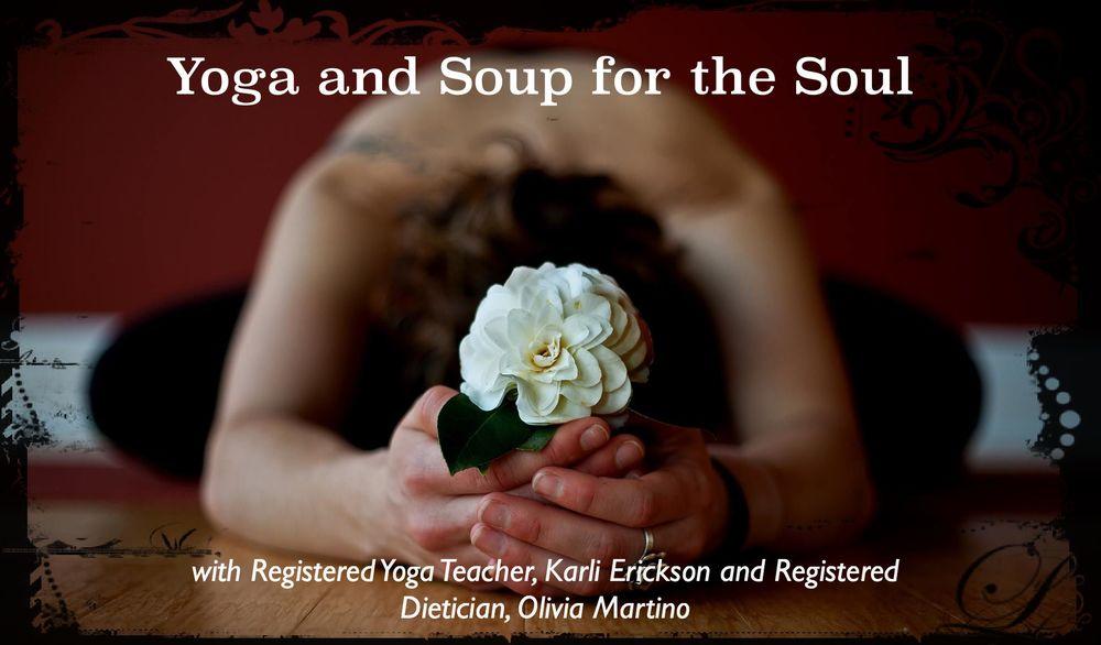 Yoga & Soup for the Soul (workshop)