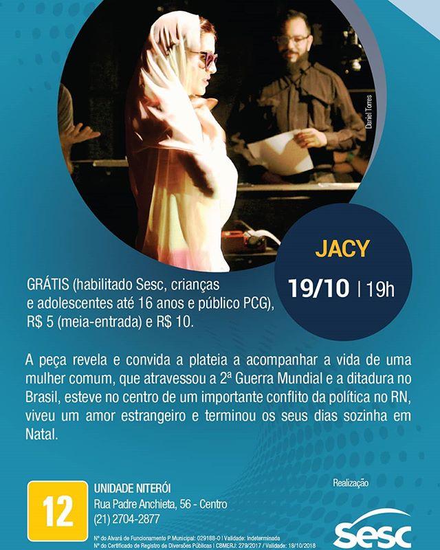 Nesta sexta-feira (19/10) estaremos no Sesc Niterói com o espetáculo Jacy.  Avisa xs amigxs! 🎭  Ps:1kg de alimento não perecível garante 50% no ingresso.