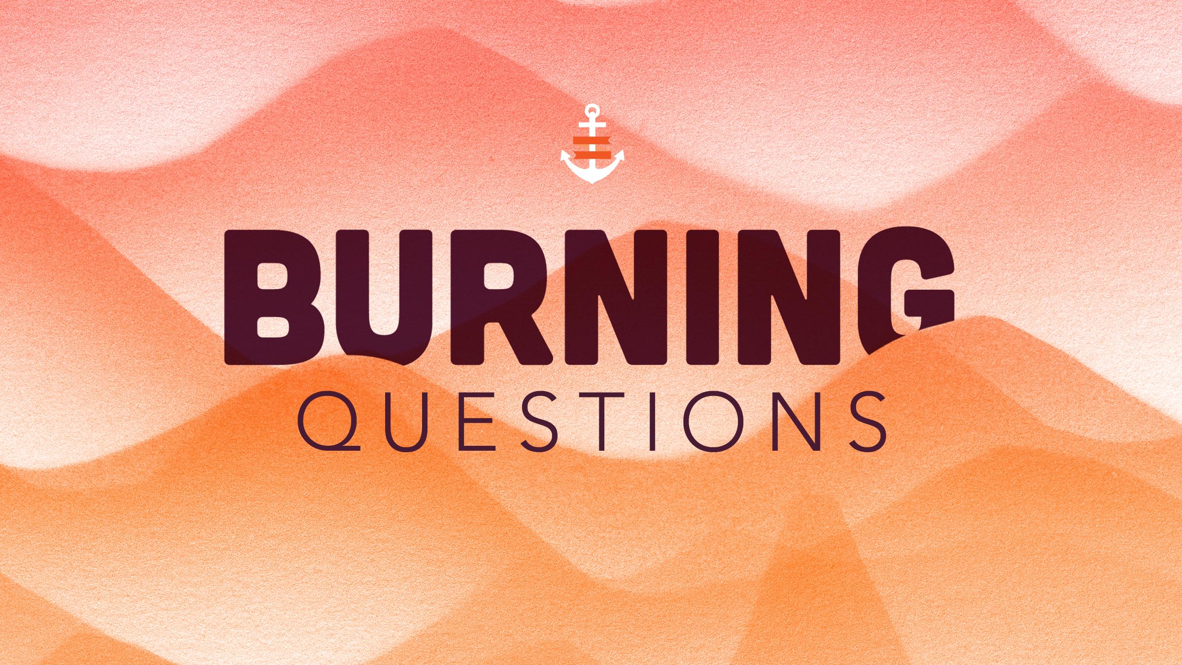 Slide_BurningQuestions.png