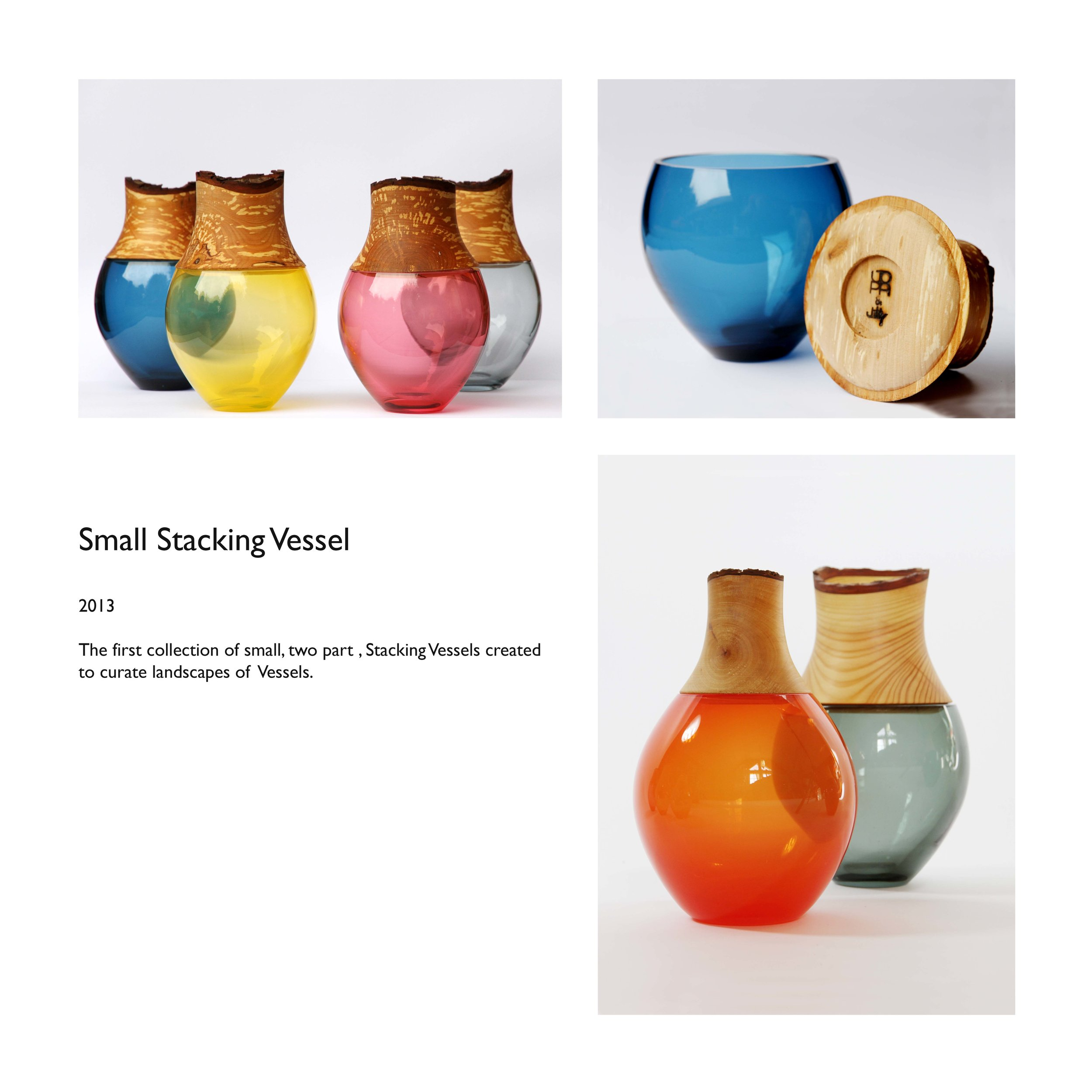 Small Stacking Vessel