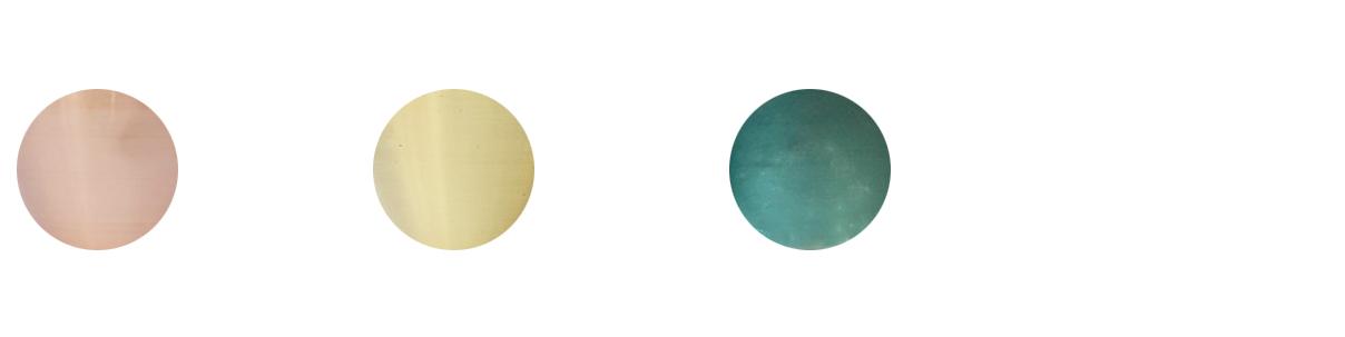 Metal variations : Copper, Brass, Patina
