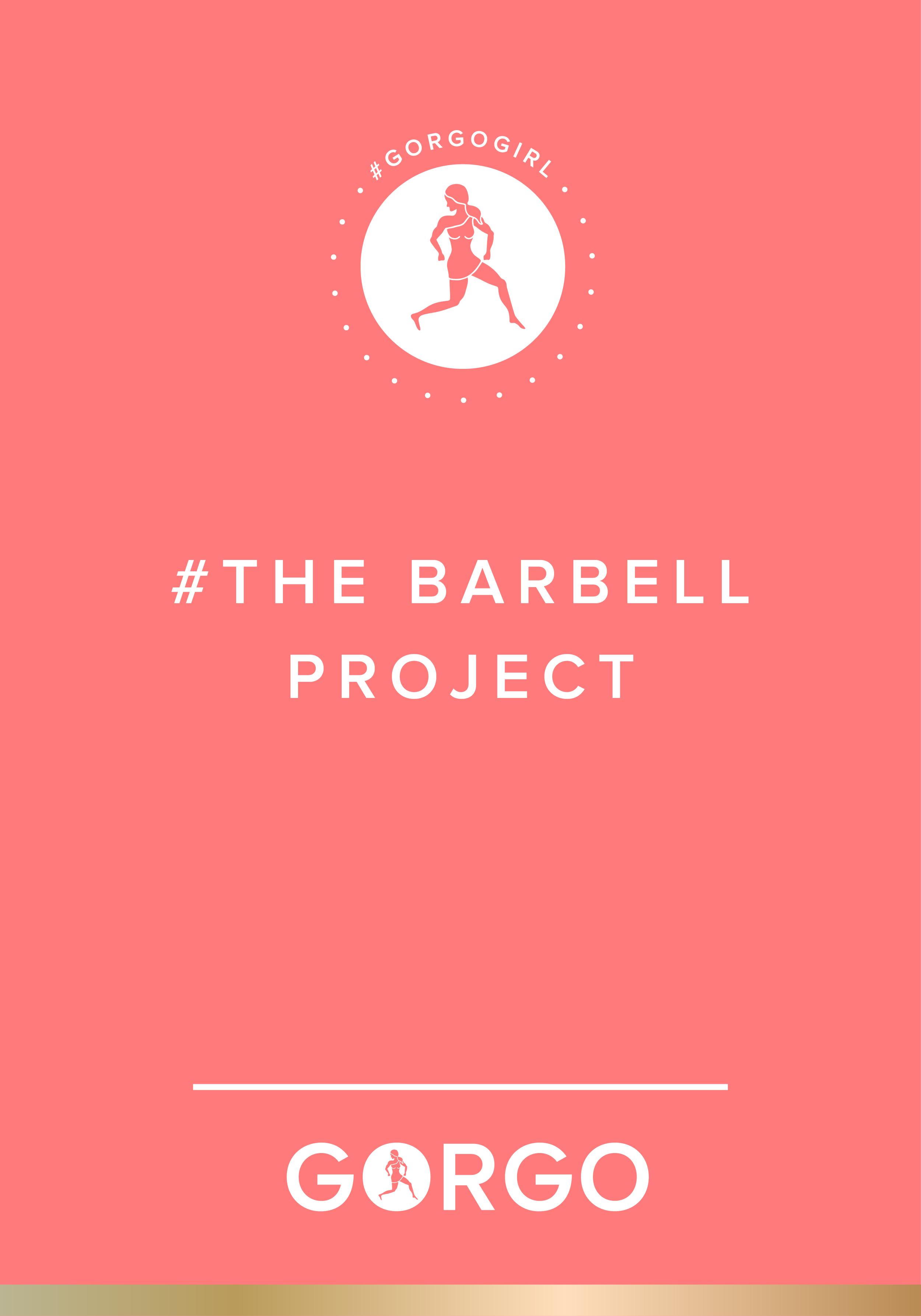 The Barbell Project #gorgogirl