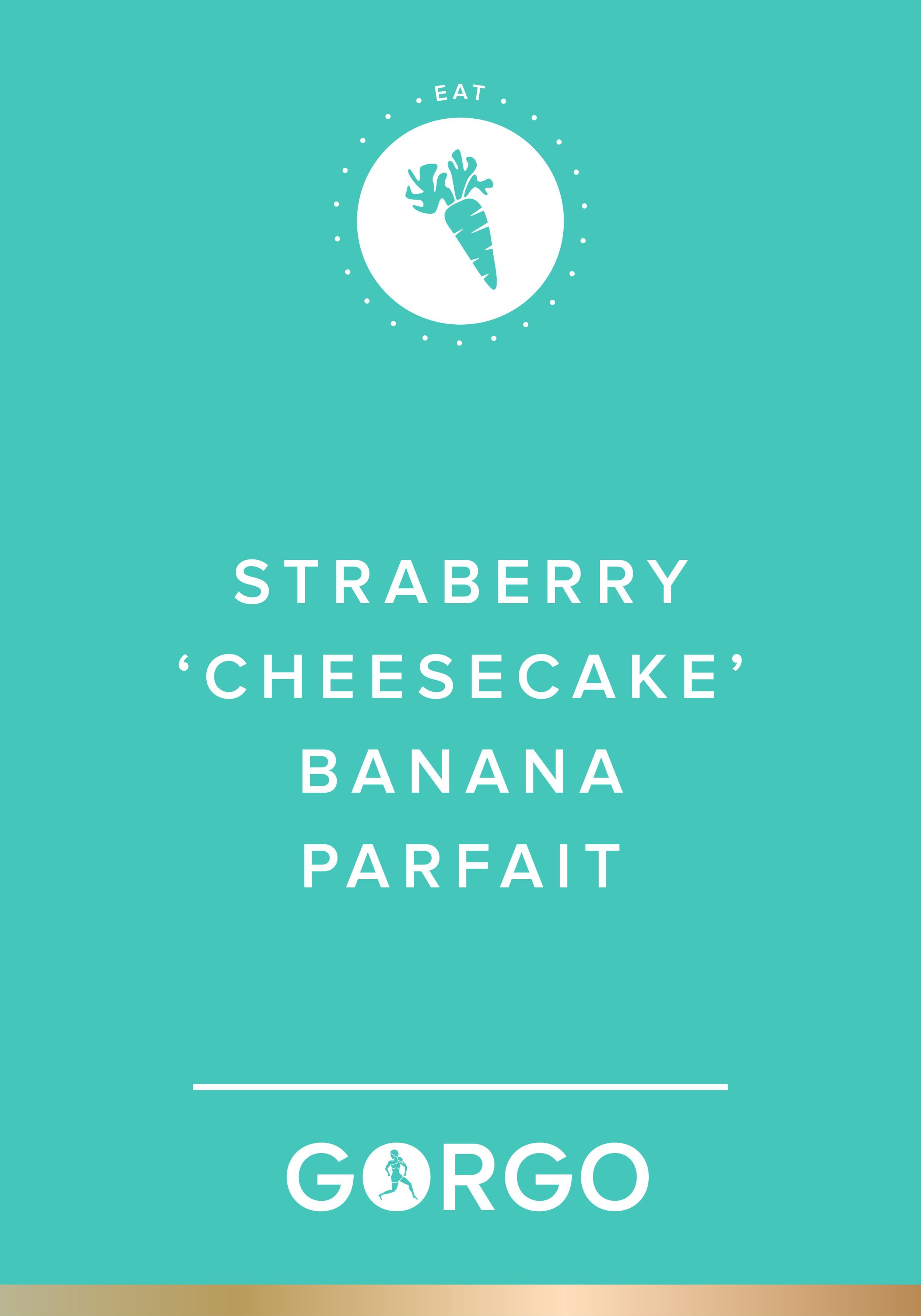 Strawberry Cheesecake Banana Parfait #gorgogirl #eat