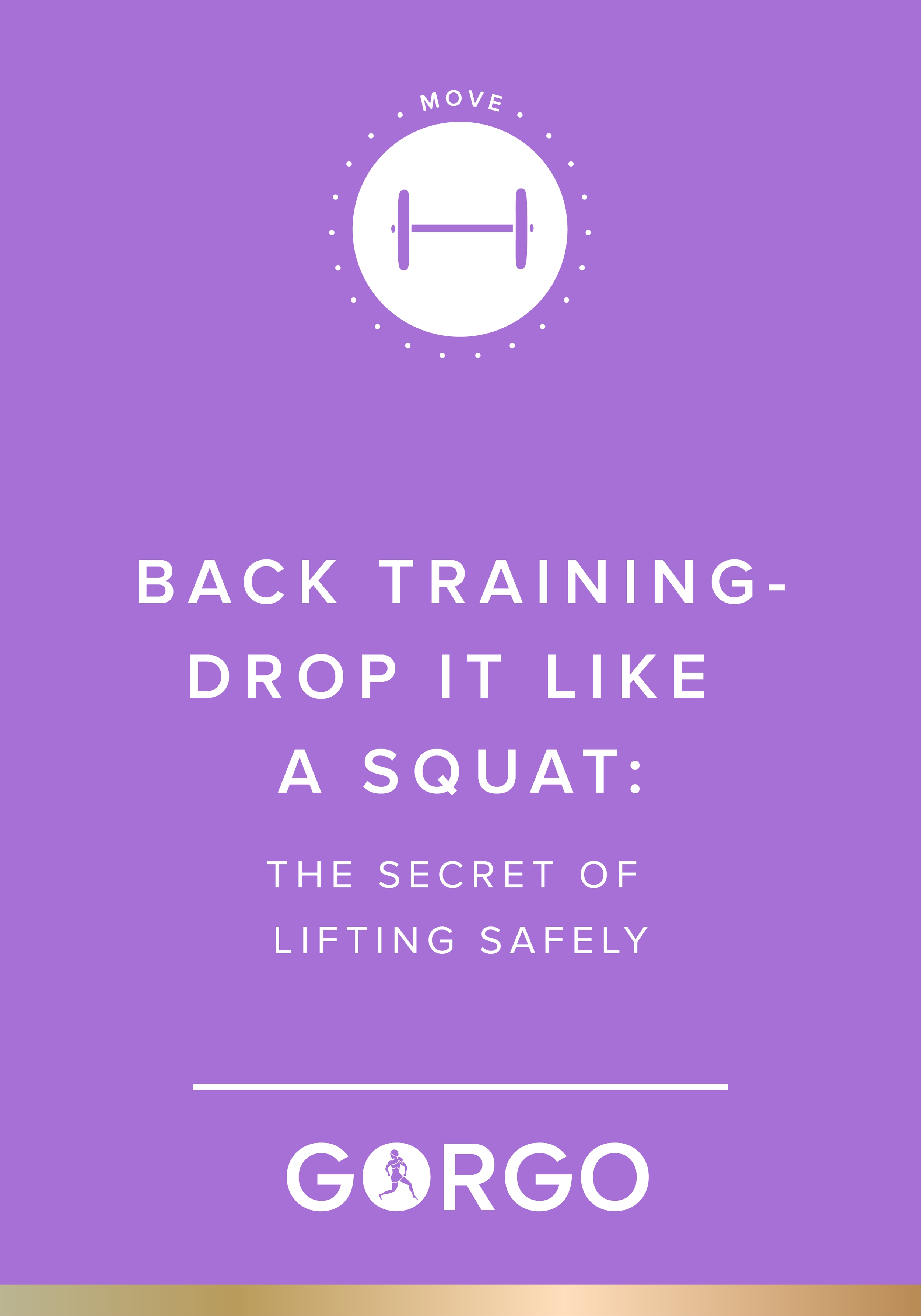 Drop it Like a squat: The secret to lifting safely #gorgogirl