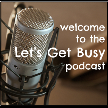 letsgetbusypodcast