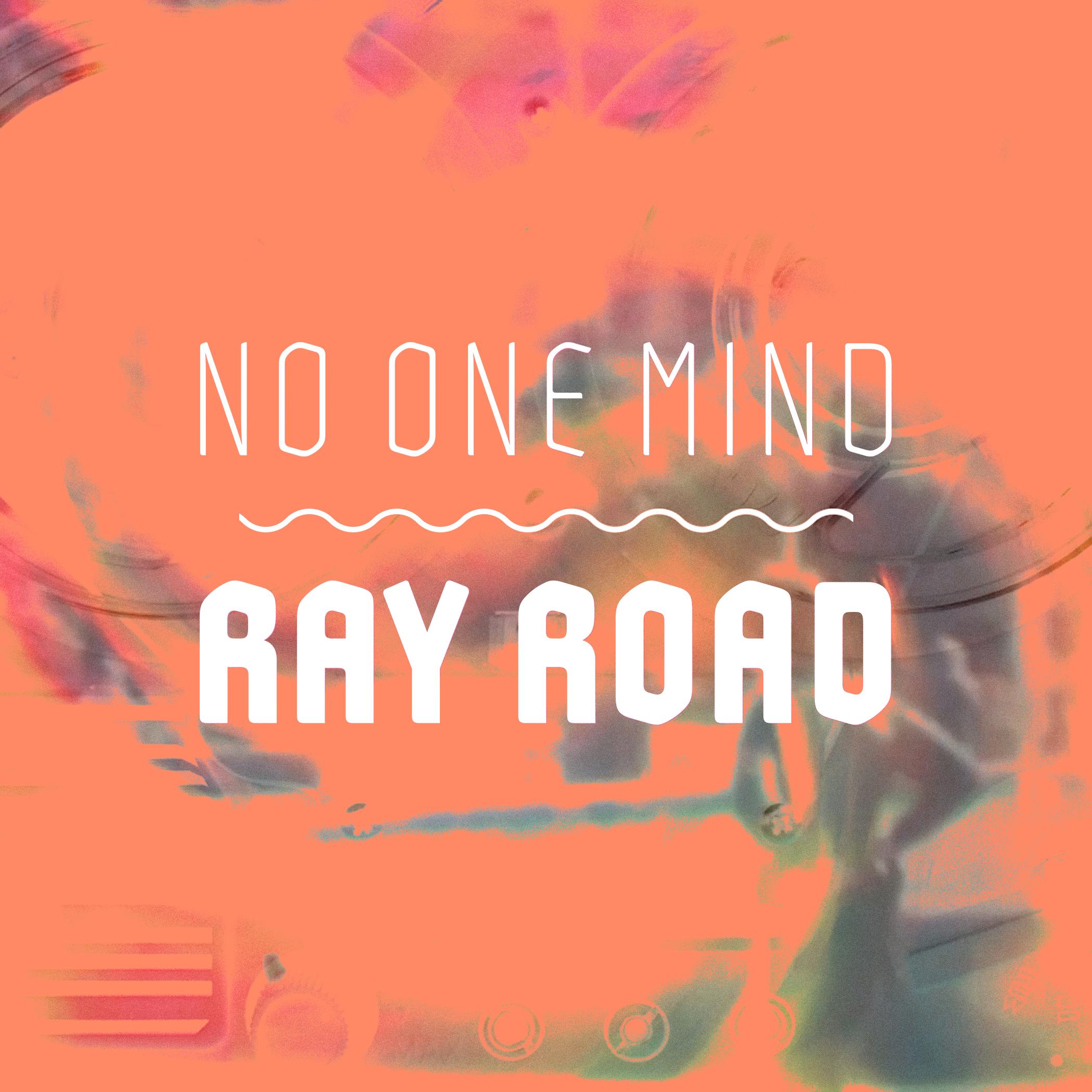 Ray Road Single