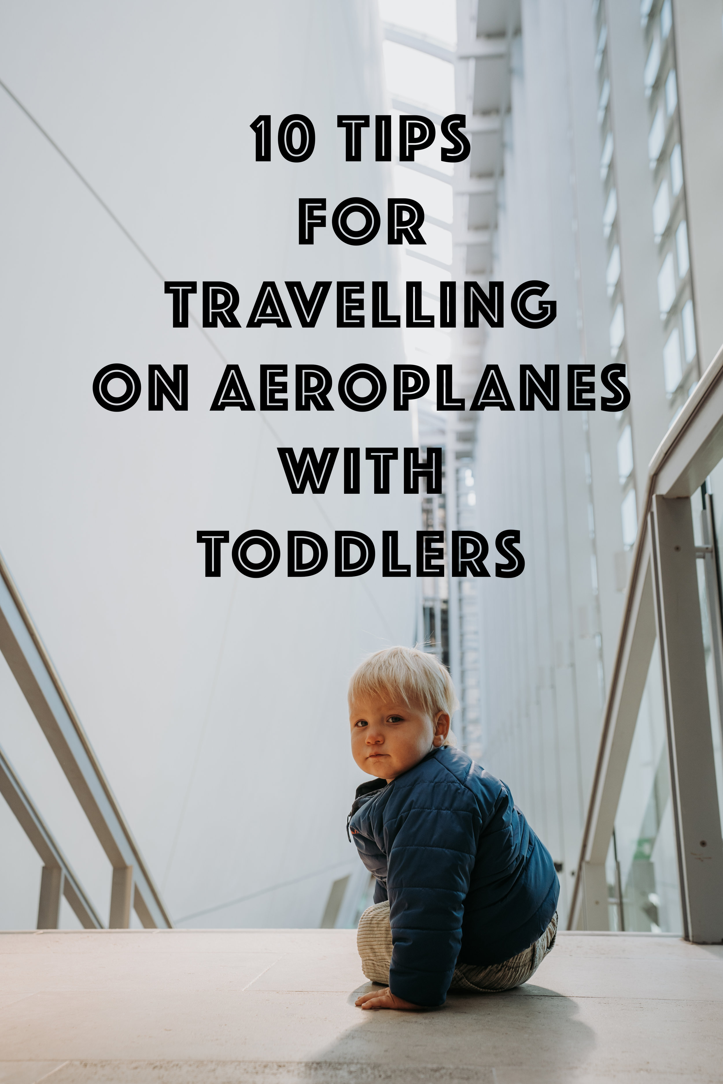 travelling with toddlers.jpg