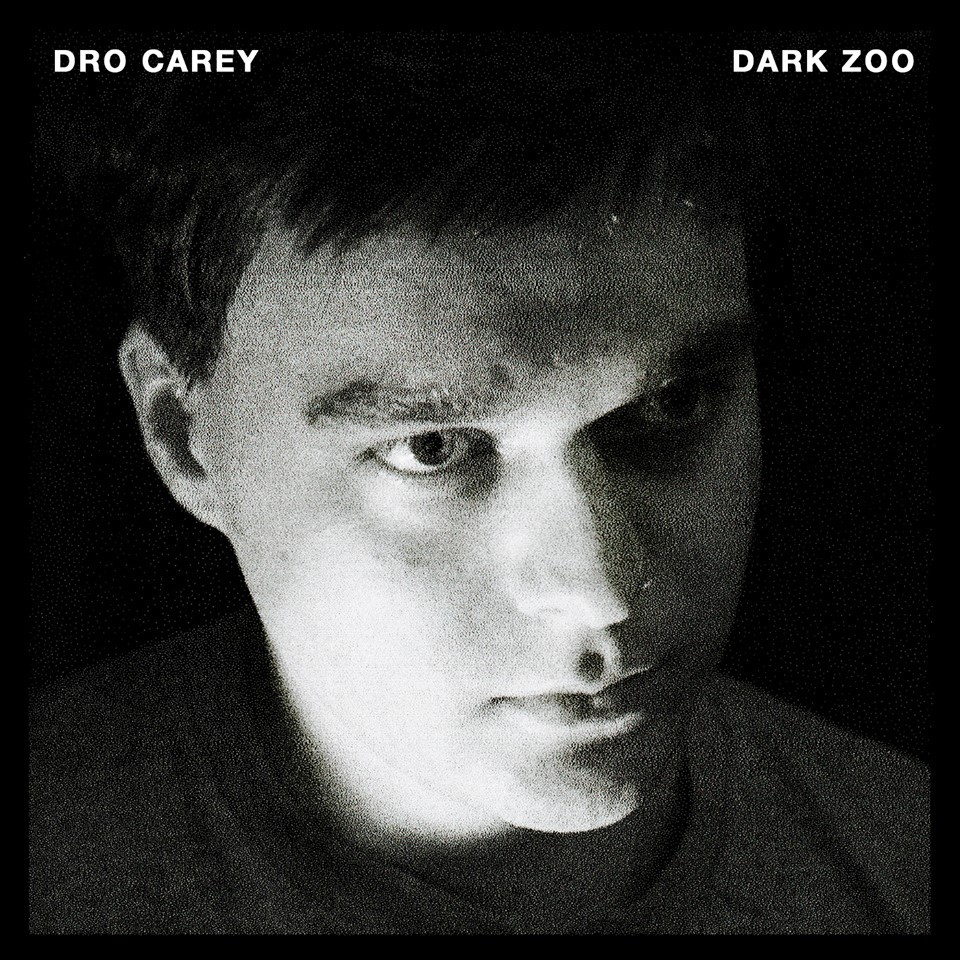 DRO CAREY - DARK ZOO - SingleMIXED