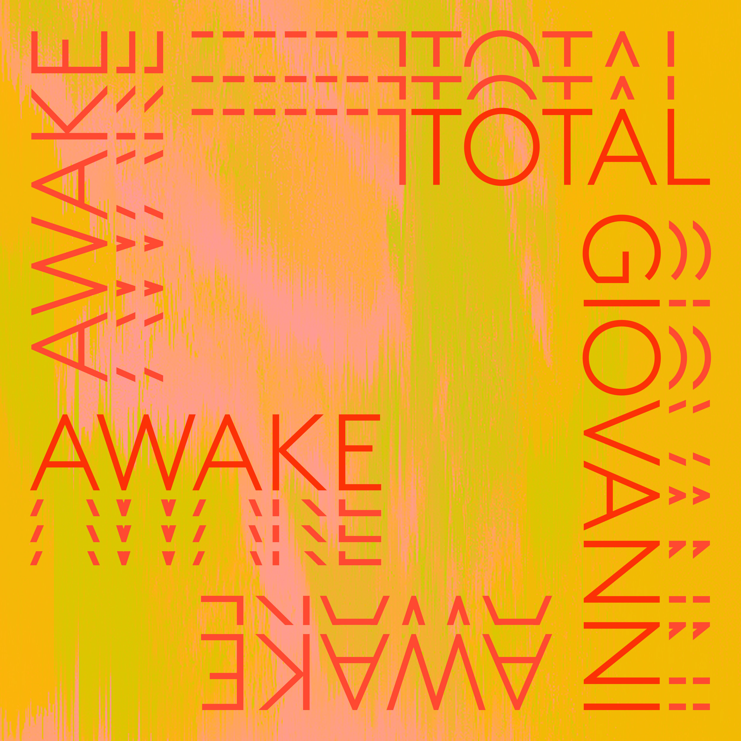 TOTAL GIOVANNI - AWAKE - SingleCO-WROTE/RECORDED/PRODUCED/MIXED