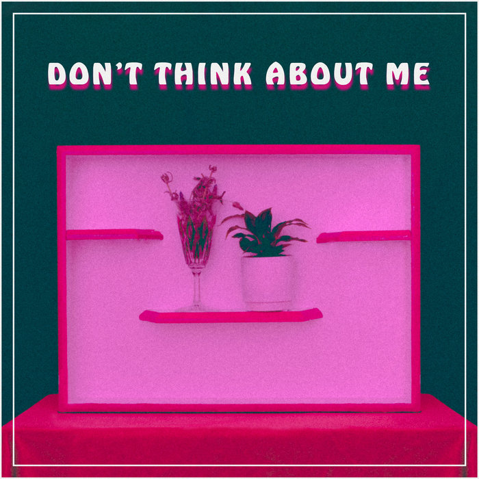ROYAL AND THE SOUTHERN ECHO - DON'T THINK ABOUT ME- SingleMIXED