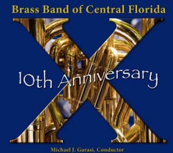 10th Anniversary - Brass Band of Central Florida (2009)