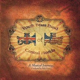 A Musical Journey - Youth Brass Band of Central Florida (2010)