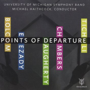 Points of Departure - University of Michigan Symphony Band (2013)