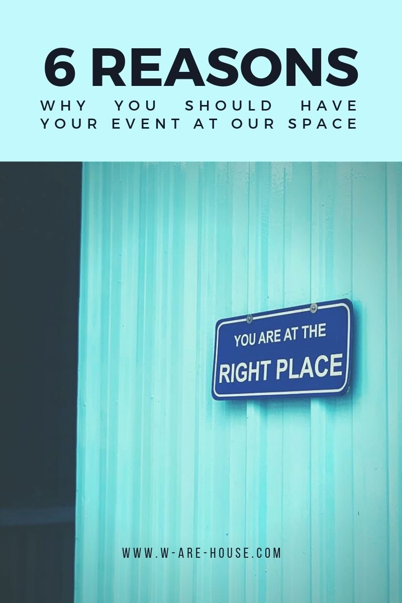 6 Reasons Why You Should Have Your Event At Our Space.jpg