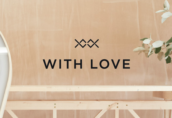 <b>With Love Project</b><br>Branding & Art Direction