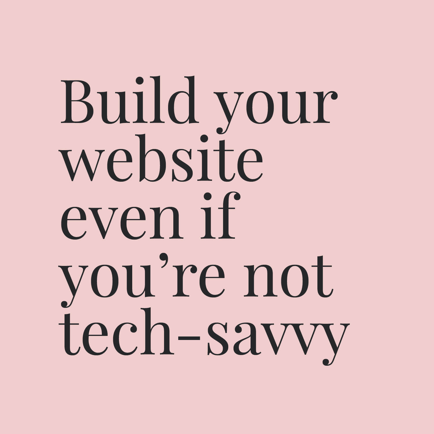 Build your website in a week even if you're not tech-savvy small.jpg