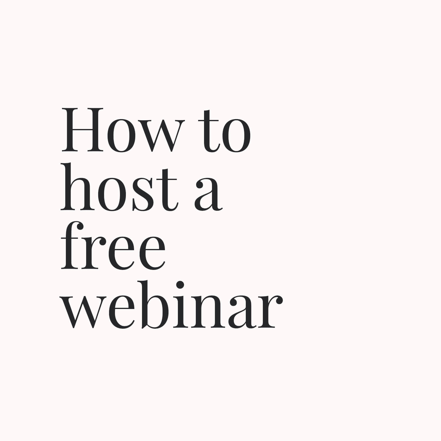 How to host a free webinar small.jpg