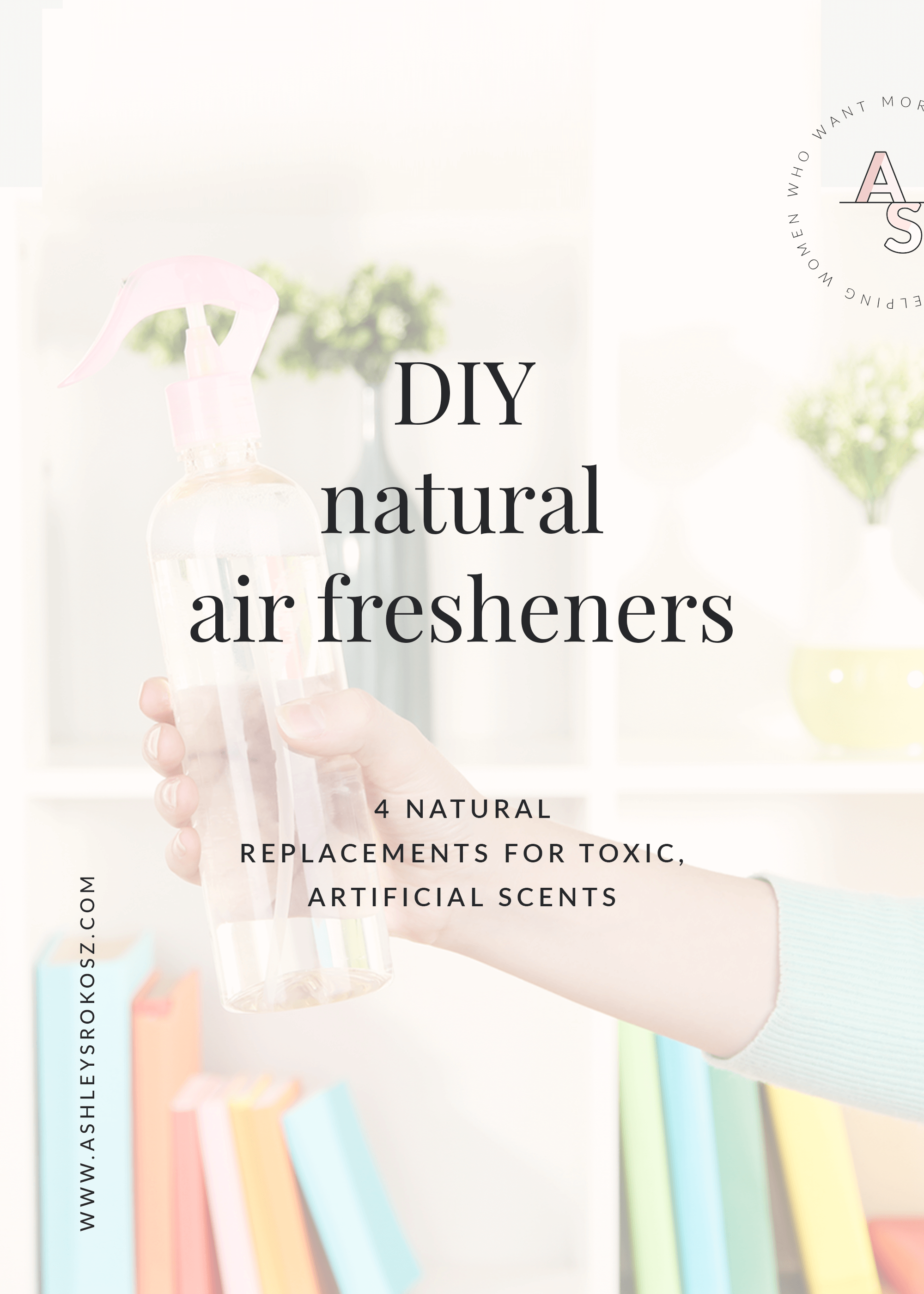 Did you know that artificial air fresheners have been linked to lung infections, eczema, depression, diarrhea and vomiting, and headaches? Crazy, right? Click to read why you should get rid of your candles, wax warmers, and scented plug-ins, and 4 DIY natural air fresheners you can use instead. PLUS there's a free download with 35+ essential oil combos! #airfreshenerDIY #airfreshenerDIYessentialoils #airfreshener #airfresheneressentialoils #airfreshenerDIYodoreliminator