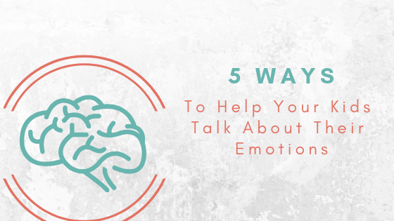 How to help kids talk about emotions
